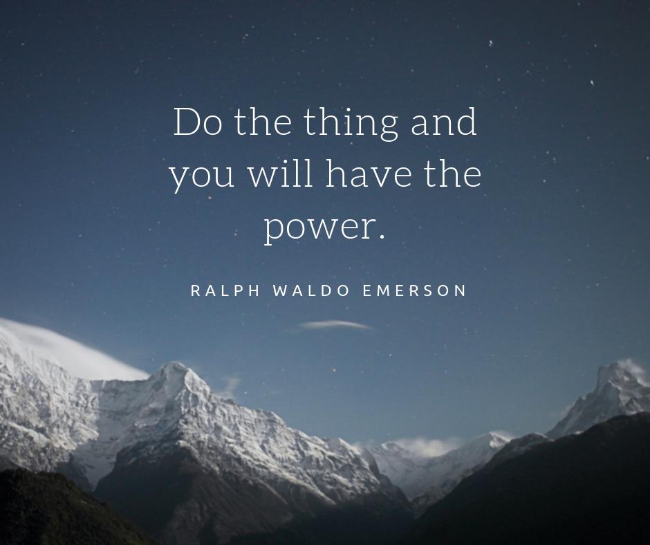 Do The Thing - Ralph Waldo Emerson